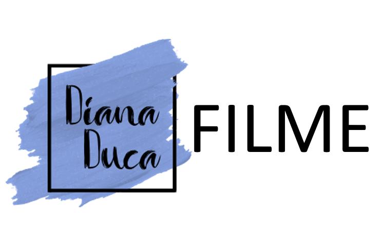 Filme DianaDuca.ro